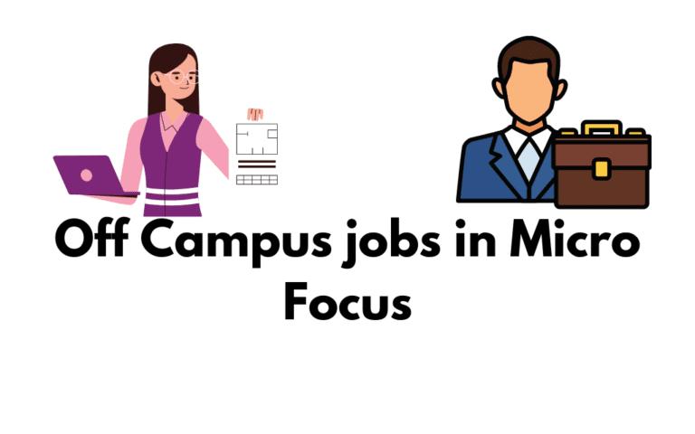Off Campus jobs in Micro Focus