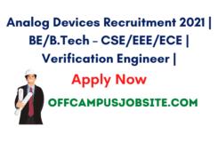 Analog Devices Recruitment 2021 BEB.Tech – CSEEEEECE Verification Engineer