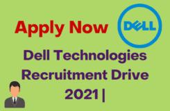 Dell Technologies Recruitment Drive 2021 Off Campus Drive
