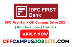 IDFC First Bank Off Campus Drive 2021 API Developer