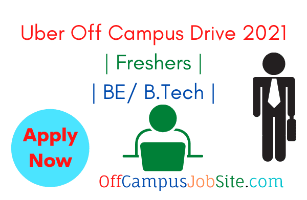 Uber Off Campus Drive 2021 Freshers BE B.Tech