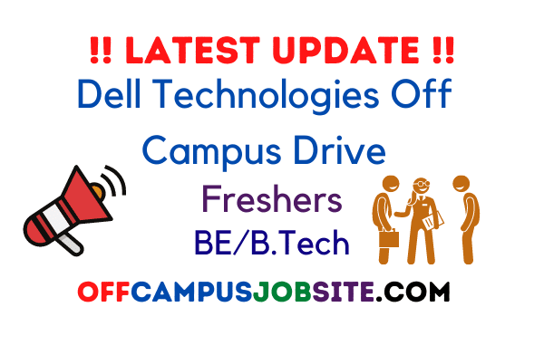 Dell Technologies off campus drive Dell Technologies recruitment