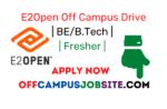 E2Open Off Campus Drive 2021 BEB.Tech Fresher