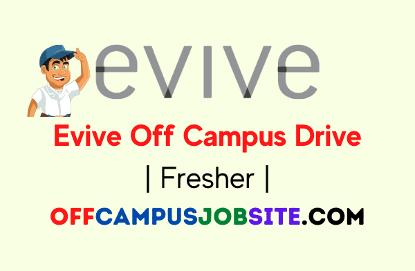 Evive Off Campus Drive Fresher