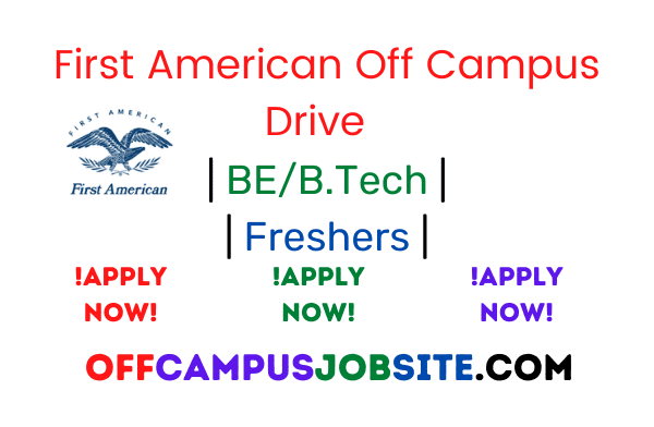 First American Off Campus Drive 2021 BEB.Tech Freshers