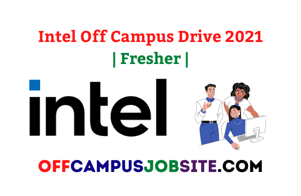 Intel Off Campus Drive 2021 Fresher