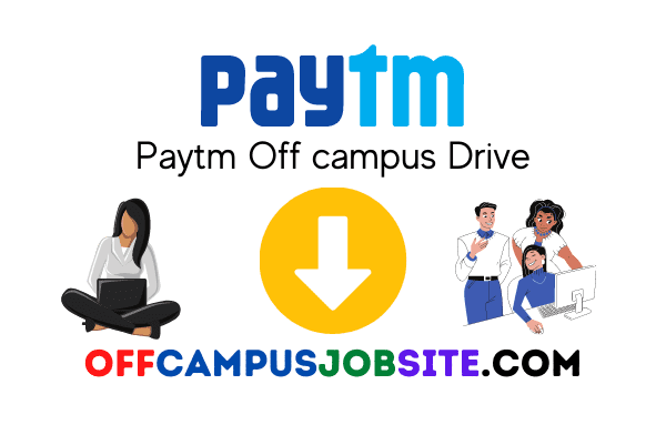 Paytm Off campus Drive