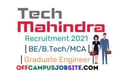 Tech Mahindra Recruitment 2021 BEB.TechMCA Graduate Engineer Across India