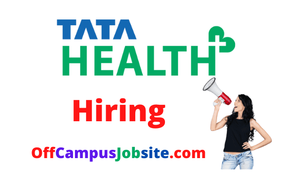 Tata Health Off Campus Drive 2021